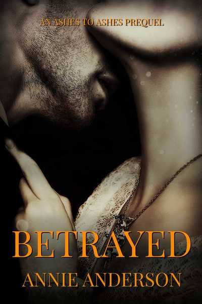Betrayed by Annie Anderson