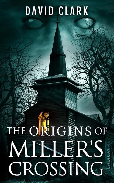 The Origins of MIller's Crossing by DAVID CLARK