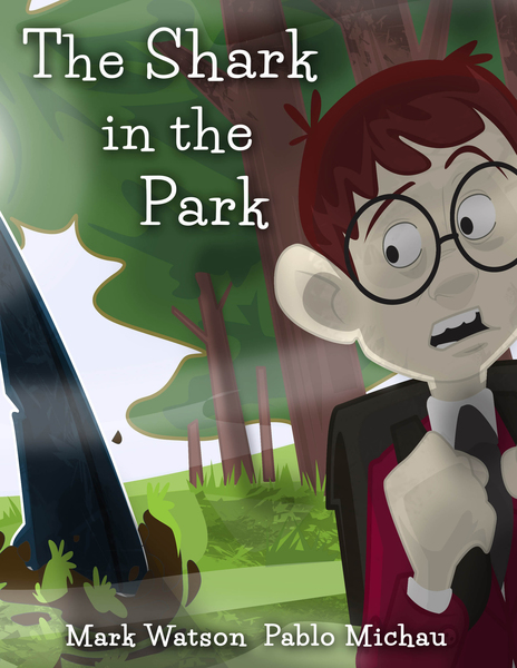 The Shark in the Park by Mark Watson