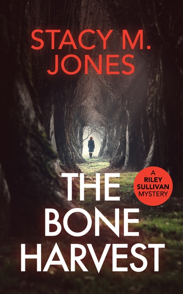 The Bone Harvest by Stacy M. Jones