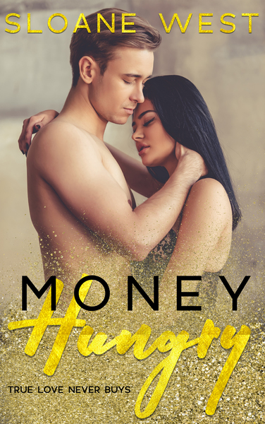 Money Hungry by Moxie Darling